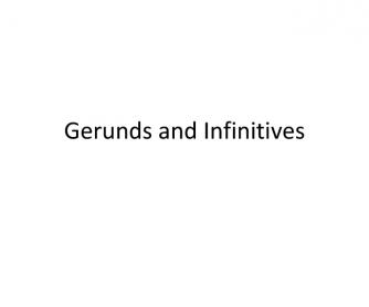 Gerund and Infinitive Powerpoint Slideshow with Quiz