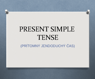 Present Simple Tense with Slovak Translation