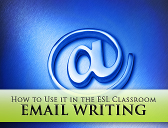 How to Use Email Writing in the ESL Classroom