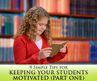 9 Simple Tips for Keeping Your Students Motivated (Part One)