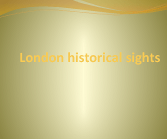 Make Sentences About London Sights PPT