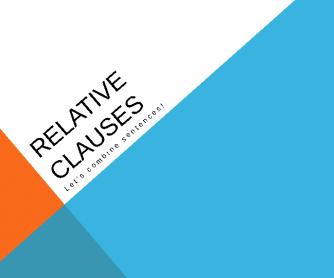 Relative Clauses: Let's Combine Sentences!