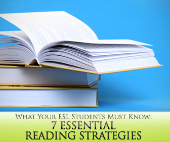 7 Essential Reading Strategies Your ESL Students Must Know