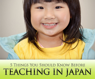 5 Things You Should Know Before Teaching in Japan