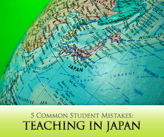 Teaching in Japan: 5 Common Student Mistakes