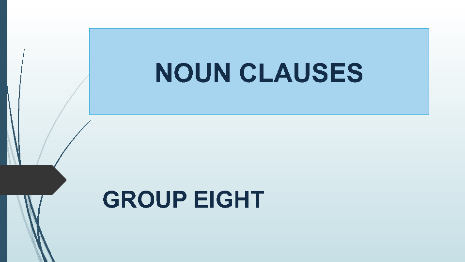 Clauses – Noun Clauses Worksheet