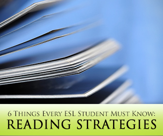 Reading Strategies: 6 Things Every ESL Student Must Know to Improve Reading