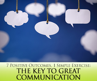 7 Positive Outcomes, 1 Simple Exercise: The Key to Great Communication Between Your Students