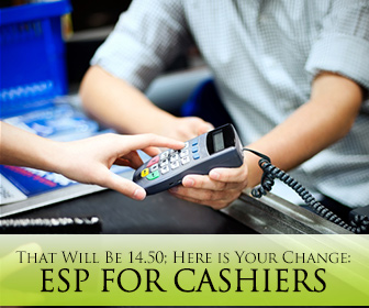 That Will Be 14.50; Here is Your Change: ESP for Cashiers