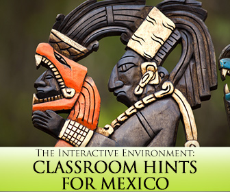 The Interactive Environment: Classroom Hints for Mexico