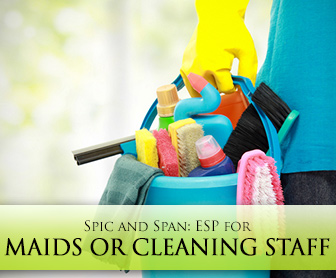 Spic and Span: ESP for Maids or Cleaning Staff