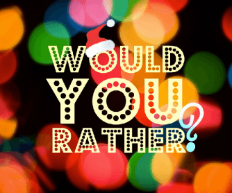 Would You Rather - PPT