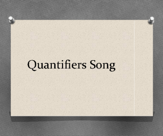 Quantifiers Songs