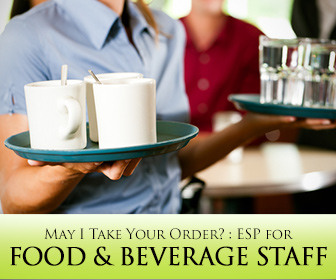 May I Take Your Order? : ESP for Food and Beverage Staff