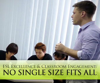 """Because No Single Size Fits All"": The Link Between ESL Teaching Excellence and Classroom Engagement"