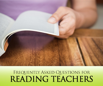 FAQ for Reading Teachers