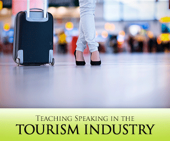 """""""Next on Our Tour is an ESP Class"""" 5 Engaging Activities for Teaching Speaking in the Tourism Industry"""