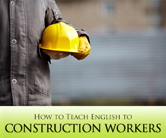 'Building' a Successful Class: 6 Easy Tips for Designing an ESP Class for Construction Workers