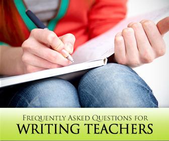 FAQ for Writing Teachers