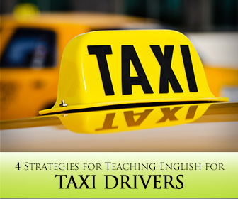 """English Taxicab Confessions"" 4 Strategies for Teaching English for Taxi Drivers"