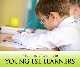 Not Too Young to Write! 7 Writing Tasks for Young ESL Learners