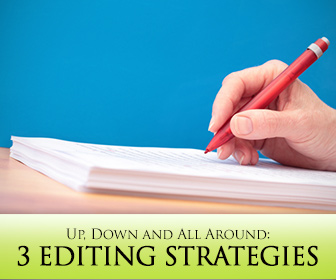 Up, Down and All Around: 3 Editing Strategies for Your ESL Students