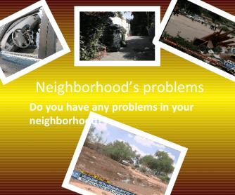 Neighborhood Problems