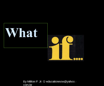 Second Conditional , 'What If' Speaking Activity - PPT