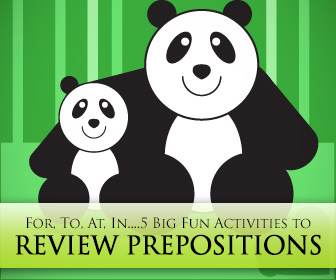For, To, At, In....5 Big Fun Activities for Reviewing Prepositions