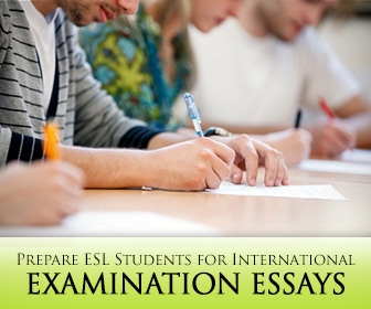 Exam Anxiety! How to Prep ESL Students for International Examination Essays