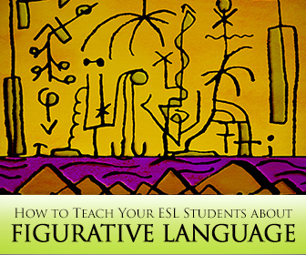 Figure Friendly: How to Teach Your ESL Students about Figurative Language