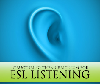 What Do We Even Do All Term (or All Day)?: How to Structure the Curriculum for ESL Listening