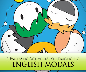 You Really Should: 5 Fantastic Activities for Practicing English Modals