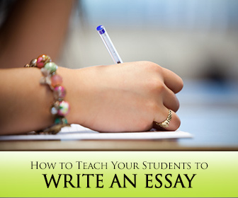 How to Teach Your Students to Write an Essay