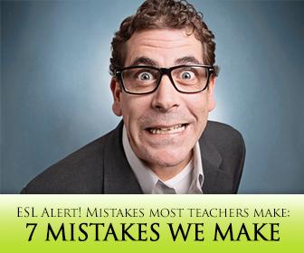 ESL Alert! Do You Make These Mistakes When Teaching English?