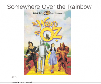 Song Worksheet:Over the Rainbow (PPT)