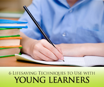 One Group, Different Ages: 6 Lifesaving Techniques to Use with Young Learners