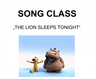 Song Worksheet: Lion Sleeps Tonight ( Singing and Dancing Class)