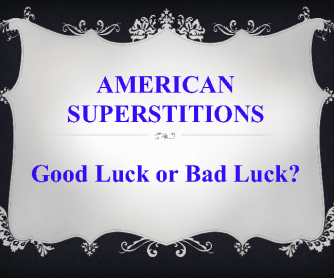American Superstitions