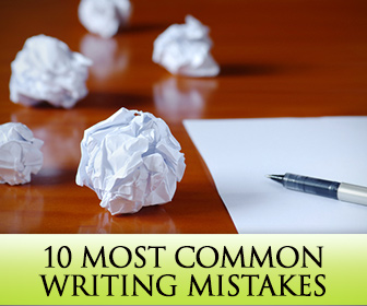 10 Most Common Writing Mistakes and How to Bust Them