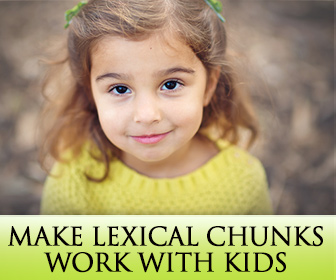 4 Awesome Ways to Make Lexical Chunks Work with Kids