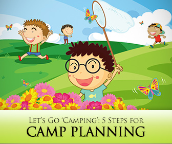 Let's Go 'Camping': 5 Steps for Camp Planning