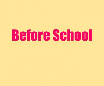 Before School, after School
