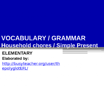 Household Chores and Simple Present (Adverbs of Frequency)