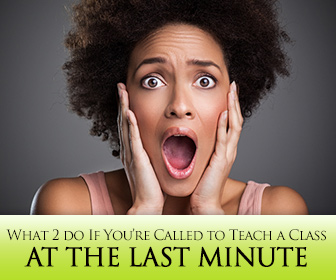 ESL Nightmare! What to Do If You're Called to Teach a Class at the Last Minute