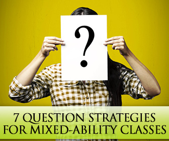 Leveling The Playing Field: 7 Question Strategies for Mixed-ability Classes