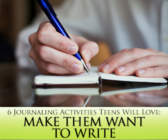 Make Them Want to Write: 6 Journaling Activities That Teens Will Love