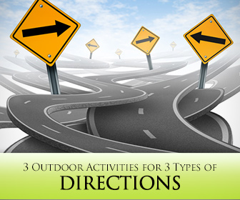 3 Outdoor Activities for 3 Types of Directions