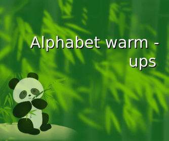 Alphabet Warm-ups