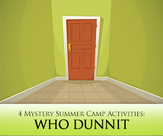 Who Dunnit: 4 Mystery English Immersion Camp Activities